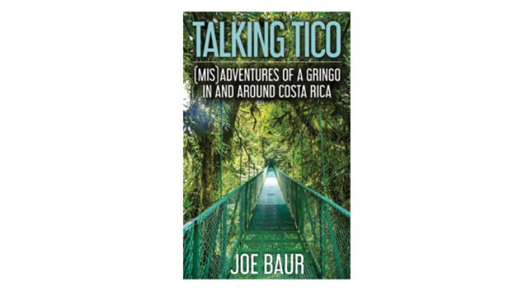 The Bookshelf: Talking Tico by Joe Baur